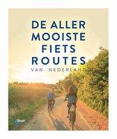 ANWB fietsgids  -   De allermooiste fietsroutes van Nederland