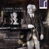 Gabriel Faure: Works For Violin & Piano