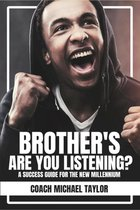 Omslag Brother's Are You Listening?