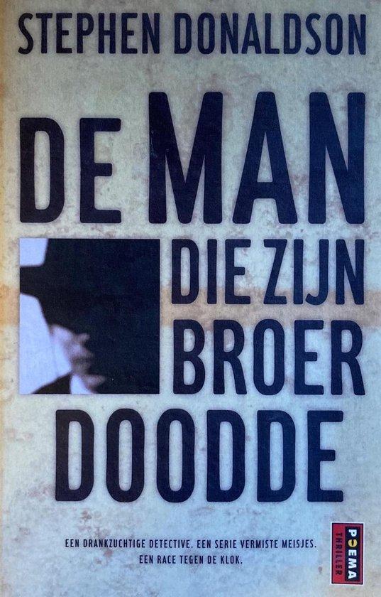 Cover van het boek 'De man die zijn broer doodde' van S. Donaldson