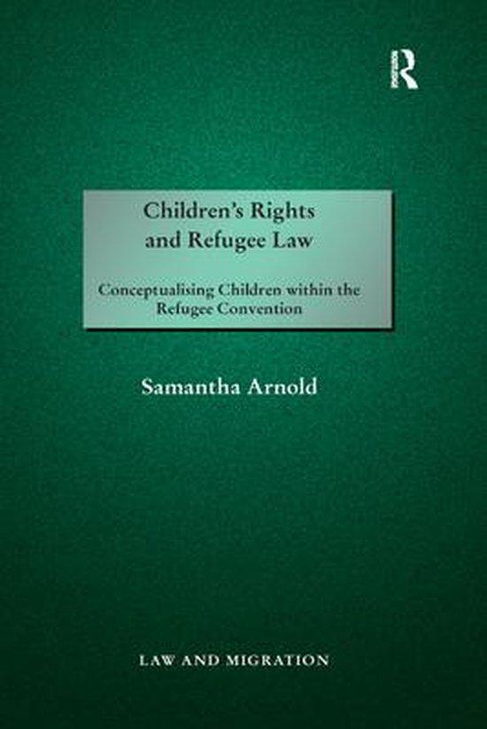 Boek cover Childrens Rights and Refugee Law van Samantha Arnold (Paperback)