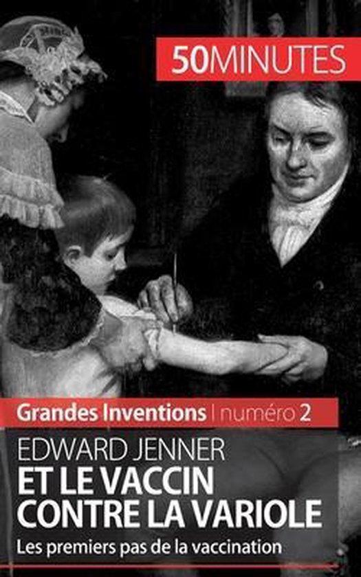Edward Jenner et le vaccin contre la variole