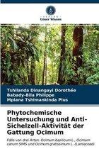 Phytochemische Untersuchung und Anti-Sichelzell-Aktivitat der Gattung Ocimum