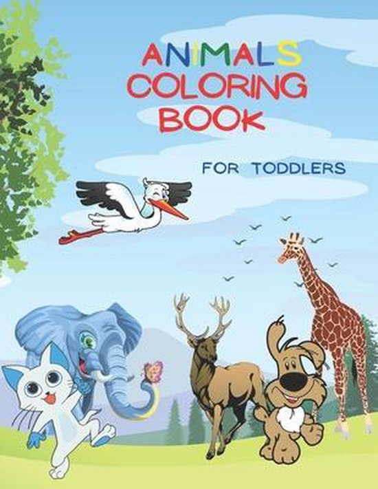 Animals Coloring Book For Toddlers: Amazing Coloring Book for Kids, Preschool and Kindergarten, Over 50 Coloring Images of Animals!