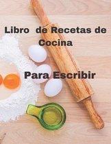 Libro de Recetas de Cocina Para Escribir 120 Paginas: 8.5*11 inch 21.5*27.94 cm 120 Paginas