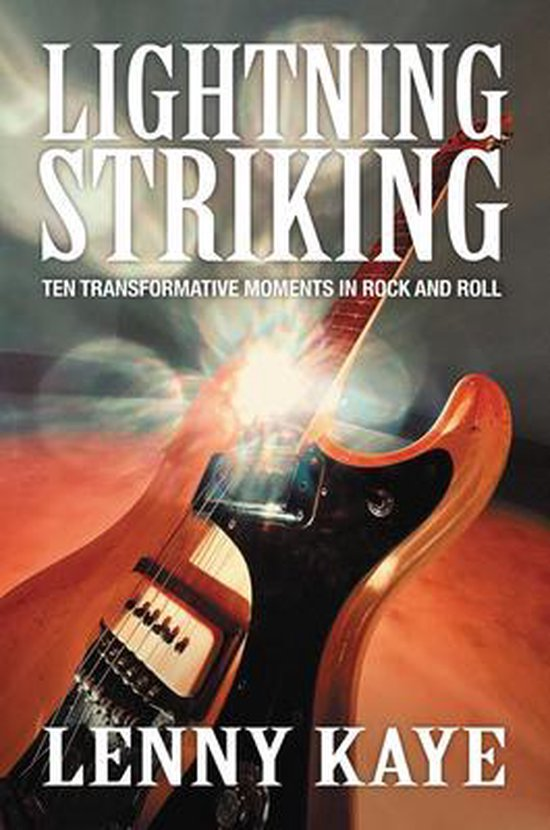 Boek cover Lightning Striking van Lenny Kaye (Hardcover)