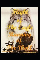 flight of the eagle running of the wolf