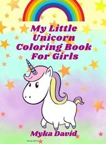 My Little Unicorn Coloring Book for girls