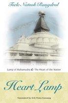 Heart Lamp: Lamp of Mahamudra and Heart of the Matter: Heart Lamp