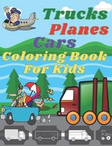 Trucks, Planes, Cars Coloring Book For Kids