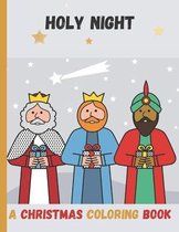 Holy Night A Christmas Coloring Book: Bible Coloring Book for Kids, Three Shepherds