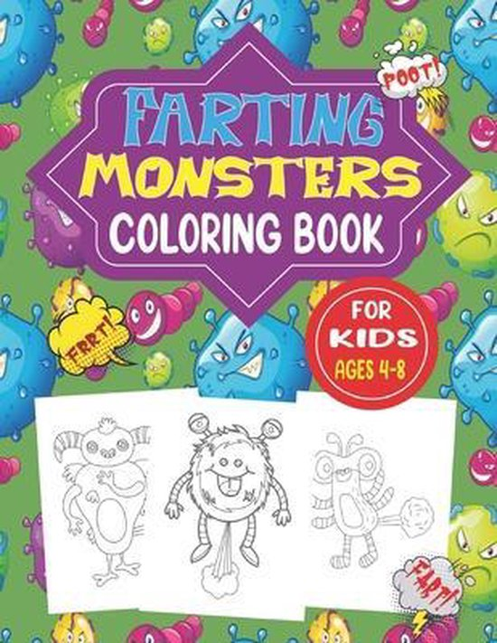 Farting Monsters Coloring Book for Kids Ages 4-8