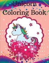 Unicorn Coloring Book: Unicorn Coloring Book for Kids with adorable designs for boys and girls l For Kids Ages 3-8 l The Magical Unicorn Coloring Book