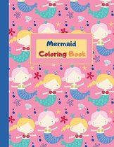 Mermaid Coloring Book: Mermaid Coloring Book for Kids Ages 4-8