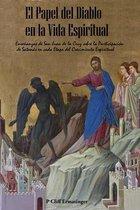 El Papel del Diablo en la Vida Espiritual: Enseñanzas de San Juan de la Cruz sobre la Participación se Satanás en Cada Etapa del Crecimiento Espiritua