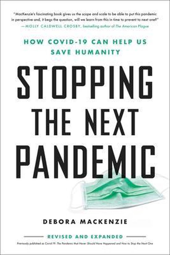 Boek cover Stopping the Next Pandemic van Debora MacKenzie (Paperback)