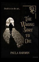 The Wrong Sort To Die