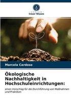 OEkologische Nachhaltigkeit in Hochschuleinrichtungen