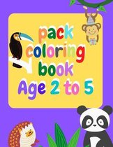 pack coloring book Age 2 to 5