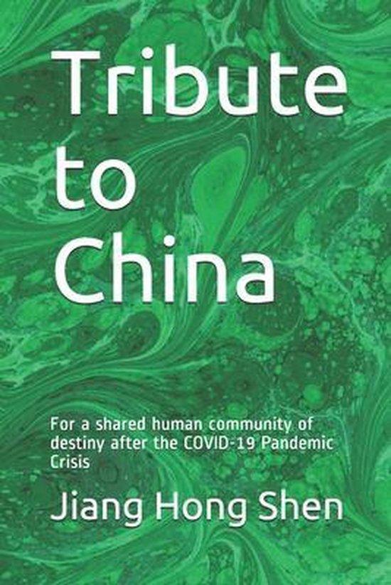 Tribute to China