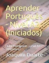 Aprender Portugues - Nivel A2 (Iniciados)