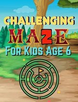 Challenging Maze for Kids Age 6