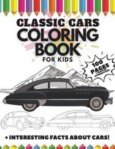Classic Cars Coloring Book for Kids, 100 Pages