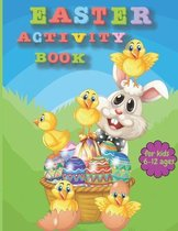 EASTER ACTIVITY BOOK FOR KIDS Ages 6-12: