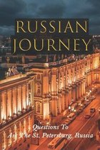 Russian Journey: Questions To Ask The St. Petersburg, Russia: Russia History