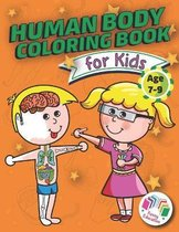 Human Body Coloring Book For Kids - Age 7-9