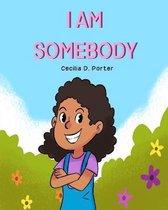 I Am Somebody!