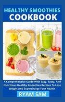 Healthy Smoothies Cookbook