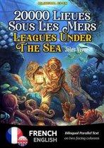 Twenty Thousand Leagues Under The Sea - Vingt Mille Lieues Sous Les Mers - Bilingual FRENCH - ENGLISH