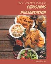 365 Creative Christmas Presentation Recipes