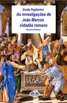 As Investigações De João Marcos Cidadão Romano