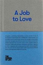A Job to Love