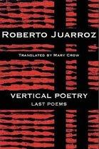 Vertical Poetry: Last Poems