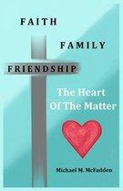 Faith, Family, Friendship