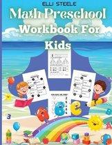 Math Preschool Workbook For Kids