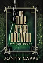 The Time After Oblivion: Premium Hardcover Edition