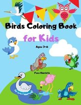 Birds Coloring Book for Kids Ages 3-6: Cute Birds Coloring Book for Teens and Kids - Beautiful Birds like Owl, Toucan, Eagle and More