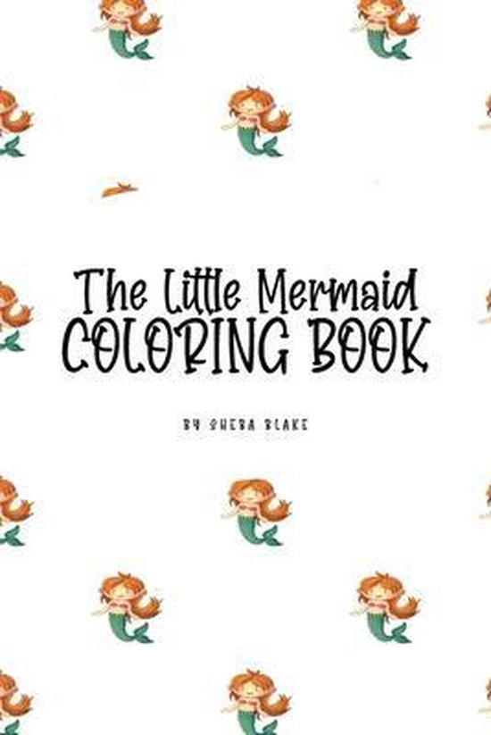 The Little Mermaid Coloring Book for Children (6x9 Coloring Book / Activity Book)