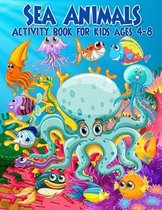 Sea Animals Activity Book For Kids Ages 4-8