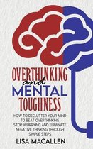 Overthinking and Mental Toughness