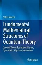 Fundamental Mathematical Structures of Quantum Theory
