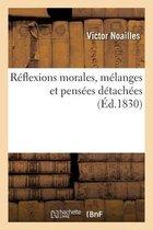 Reflexions morales, melanges et pensees detachees