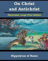 On Christ and Antichrist