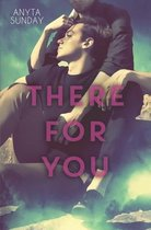 There For You
