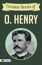 Greatest Stories of O. Henry