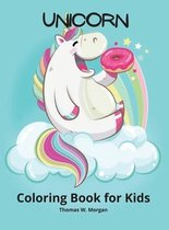 Unicorn Coloring Book for Kids: A very cute unicorn coloring activity book for girls ages 3 and Up